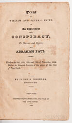 Wheeler, Jacob D. (fl. circa 1825) Trial of William and Peter C. Smith on an Indictment for a Conspiracy, to Harass and Oppress One Abr
