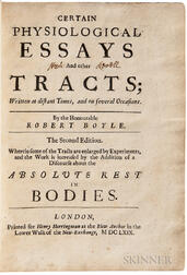 Boyle, Robert (1627-1691) Certain Physiological Essays and Other Tracts; Written at Distant Times, and on Several Occasions.