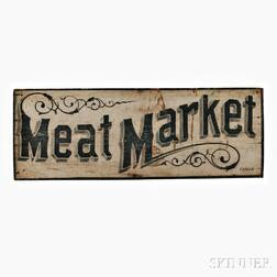 """Paint-decorated """"Meat Market"""" Trade Sign"""