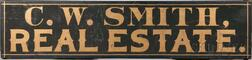 """Large Black-painted and Gilt-lettered """"C.W. SMITH, REAL ESTATE."""" Sign"""