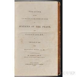 Swan, Joseph R. (1802-1884) A Treatise on the Law Relating to the Powers and Duties of Justices of the Peace and Constables in the Stat