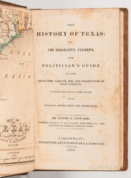 Edward, David B. (fl. circa 1830) The History of Texas; or, the Emigrant's, Farmer's, and Politician's Guide to the Character, Clima