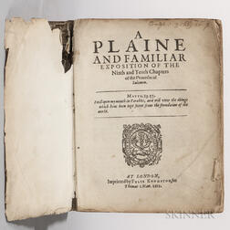Dod, John (1549-1645) and Robert Cleaver (1561-c. 1625) A Plaine and Familiar Exposition of the Ninth [-Twentieth] Chapters of the Prov