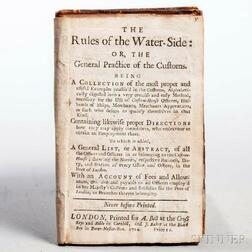 The Rules of the Water-Side: or the General Practice of the Customs.