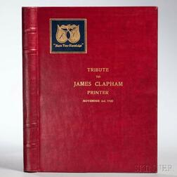 Albany Capital District Club of Printing House Craftsmen. A Tribute James Clapham, Printer.