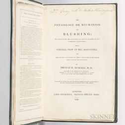 Burgess, Thomas H. (d. 1865) The Physiology or Mechanism of Blushing  , Author's Presentation Copy.