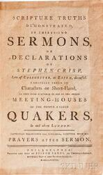 Crisp, Stephen (1628-1692) Scripture Truths Demonstrated, in Thirty-two Sermons.
