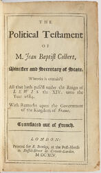 Courtilz de Sandras, Gatien (1644-1712) The Political Testament of M. Jean Baptist Colbert.