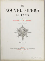 Garnier, Charles (1825-1898) Le Nouvel Opera de Paris  , Volumes I and II.