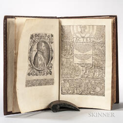 Foxe, John (1516-1587) Actes and Monuments of Matters Most Speciall and Memorable, Happenyng in the Church, with an Vniversal History o