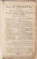 Glasse, Hannah (1708-1770) The Art of Cookery, Made Plain and Easy.