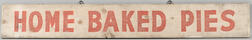 "Painted ""Home Baked Pies"" Sign"
