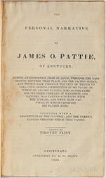 Pattie, James Ohio (c. 1804-c. 1851), edited by Timothy Flint (fl. circa 1833) The Personal Narrative of James O. Pattie of Kentucky.