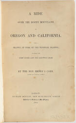 Coke, Henry J. (1827-1916) A Ride Over the Rocky Mountains to Oregon and California.