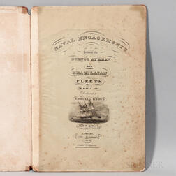 Naval Engagements Between the Buenos Ayrean and Brazillian Fleets in 1827 & 1828