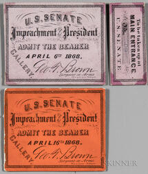 Johnson, Andrew (1808-1875) Impeachment Ticket and Stub, 6 April 1868; and a Second Ticket 16 April 1868.