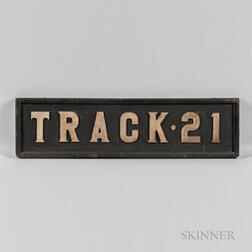 "Two-sided ""TRACK 21"" Sign"