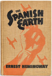 Hemingway, Ernest (1899-1961) The Spanish Earth  , First Edition, Second Issue.