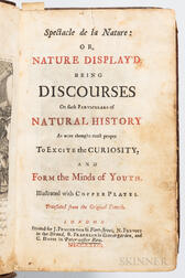 [Pluche, Abbe] (1688-1761) Spectacle de la Nature: or, Nature Displayed. Being Discourses on Such Particulars of Natural History.