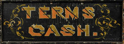 "Small Painted ""TERMS CASH"" Sign"