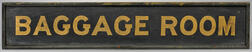 """Painted """"BAGGAGE ROOM"""" Sign"""