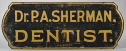 "Painted ""Dr. P.A. SHERMAN, DENTIST."" Sign"