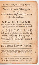 Dexter, Samuel (1700-1755) Our Fathers God, the Hope of Posterity. Some Serious Thoughts on the Foundation, Rise and Growth of the Sett