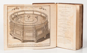 Ferguson, James (1710-1776) Astronomy Explained upon Sir Isaac Newtons Principles, and Made Easy to those Who Have Not Studied Mathema