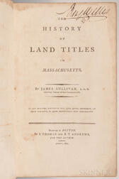 Sullivan, James (1744-1808) The History of Land Titles in Massachusetts.