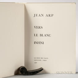 Arp, Jean (1886-1966) Vers le Blanc Infini  , Signed Copy.