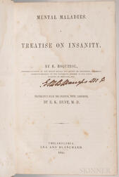 Esquirol, Jean-Étienne Dominique (1772-1840) trans. Ebenezer Kingsbury Hunt (1810-1889) Mental Maladies. A Treatise on Insanity.