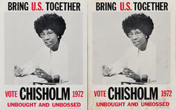 Two Shirley Chisholm Campaign Posters