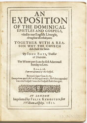 Boys, John (1571-1625) An Exposition of the Dominical Epistles and Gospels, Used in our English Liturgie throughout the Whole Year, Thr