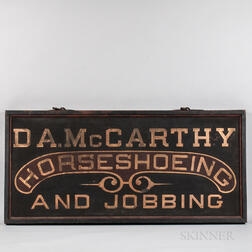 "Black and Maroon-painted and Gilt-lettered  Double-sided ""D.A. McCarthy Horseshoeing and Jobbing"" Sign"