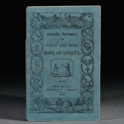 Juvenile Pastimes or Girls' and Boys' Book of Sports