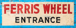 """Painted Tin """"Ferris Wheel Entrance"""" Sign"""