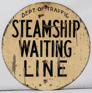 "Round ""Steamship Waiting Line"" Sign"