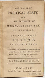 Leonard, Daniel (1740-1829) The Present Political State of the Province of Massachusetts Bay.