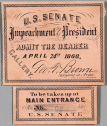 Johnson, Andrew (1808-1875) Impeachment Ticket and Stub, 24 April 1868.