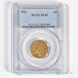 1911 $5 Indian Head Gold Coin, PCGS XF45.     Estimate $250-350