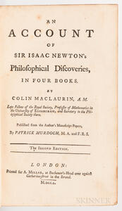 MacLaurin, Colin (1698-1746) An Account of Sir Isaac Newtons Philosophical Discoveries, in Four Books. [...] Published from the Author