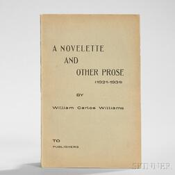 Williams, William Carlos (1883-1963) A Novelette and Other Prose (1921-1931) to Publishers.
