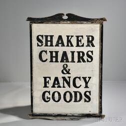 """Painted """"Shaker Chairs and Fancy Goods"""" Sign"""