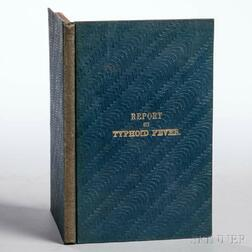 Jackson, James (1777-1867) A Report Founded on the Cases of Typhoid Fever.